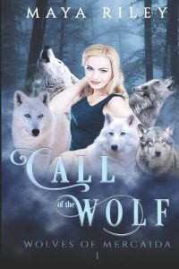 Call of the Wolf by Maya Riley