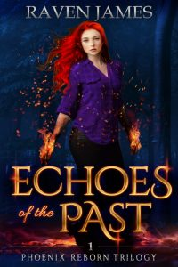 Echoes of the Past by Raven James