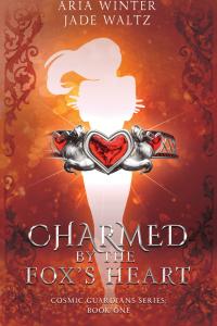 Charmed By The Fox's Heart by Jade Waltz