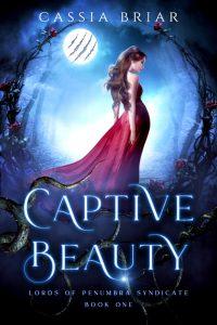 Cassia Briar Captive Beauty