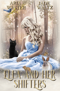 Ella and Her Shifters by Jade Waltz and Aria Winter