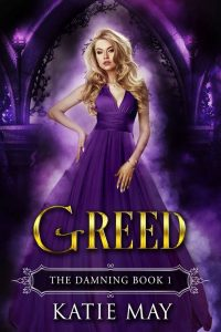 Greed by Katie May