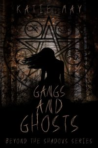 Gangs and Ghost by Katie May