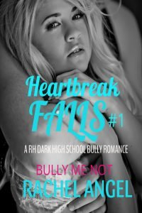 Bully Me Not by Rachel Angel