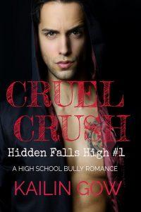 Cruel Crush by Kailin Gow