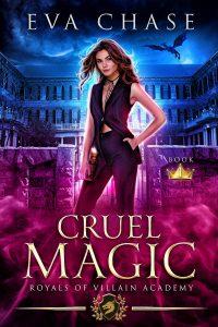 Cruel Magic by Eva Chase