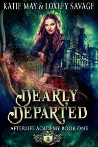 Dearly Departed by Katie May and Loxley Savage