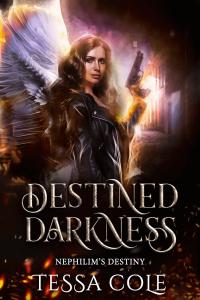 Destined Darkness by Tessa Cole