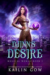 DJinn's Desire by Kailin Gow