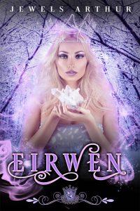 Eirwen by Jewels Arthur