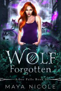 Wolf Forgotten by Maya Nicole