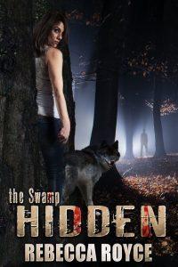 Hidden by Rebecca Royce