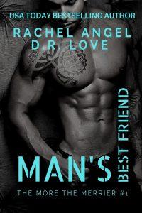 Man's Best Friend by Rachel Angel