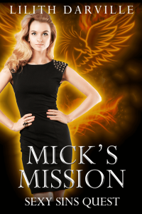 Mick's Mission by Lilith Darville