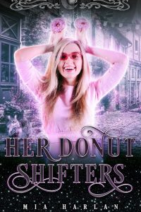 Her Donut Shifters by Mia Harlan