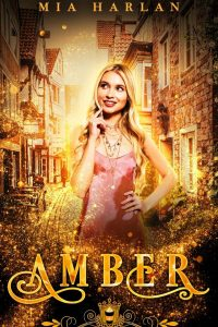 Amber by Mia Harlan
