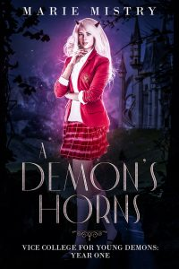 A Demon's Horns by Marie Mistry