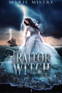 Traitor Witch by Marie Mistry
