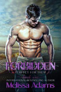 Forbidden by Melissa Adams