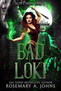 Bad Loki by Rosemary Johns
