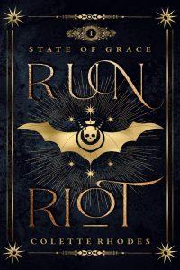 Run Riot by Colette Rhodes