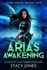 Aria's Awakening by Stacy Jones