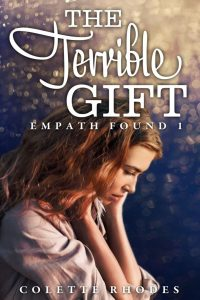 The Terrible Gift by Colette Rhodes
