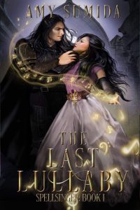 The last Lullaby by Amy Sumida