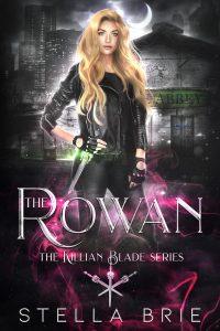 The Rowan by Stella Brie