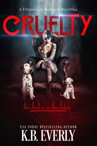 Cruelty by K.B. Everly