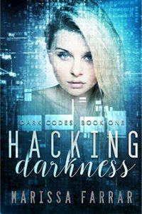 Hacking Darkness by Marissa Farrar