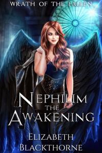Nephilim the Awakening by Elizabeth Blackthorne