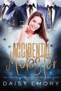 Accidental Mobster by Daisy Emory