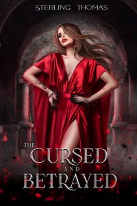 The Cursed and Betrayed by Sterling Thomas