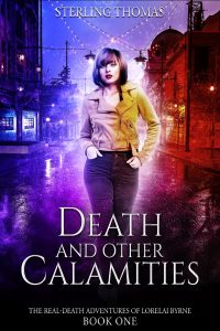 Death and Other Calamities by Sterling Thomas