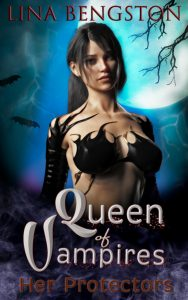 Queen of Vampires by Lina Bengston
