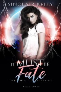 It Must Be Fate by Sinclair Kelly