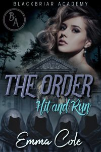 The Order: Hit and Run by Emma Cole