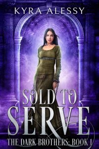 Sold to Serve by Kyra Alessy
