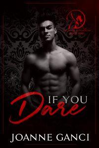 If You Dare by Joanne Ganci