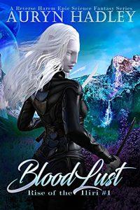 Bloodlust by Auryn Hadley