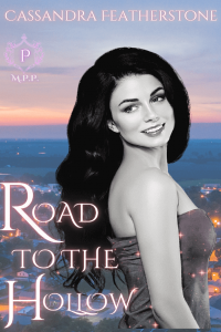 Road to the Hollow by Cassandra Featherstone