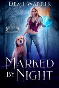 Marked by Night by Demi Warrik