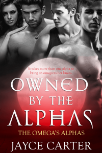 Owned by the Alphas by Jayce Carter