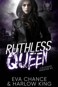 Ruthless Queen by Eva Chance & Harlow King