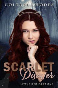 Scarlet Disaster by Colette Rhodes