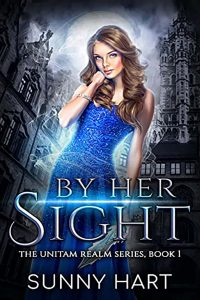 By Her Sight buy Sunny Hart