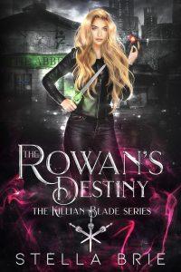 The Rowan's Destiny by Stella Brie
