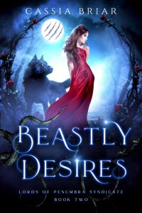 Beastly Desires by Cassia Briar