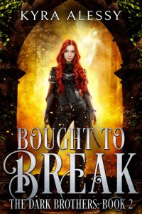 Bought to Break by Kyra Alessy